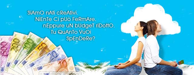 Offerta Budget: fissa il tuo prezzo!